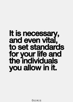 Set Standards For Your Life Quote