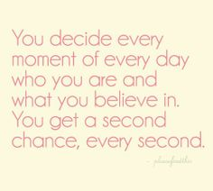 You get a 2nd chance, every second