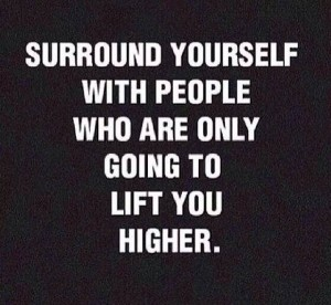 People that Lift You Higher