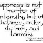 A Balanced Life is the Key To Happiness