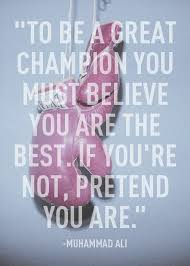 Pretend you are the best!