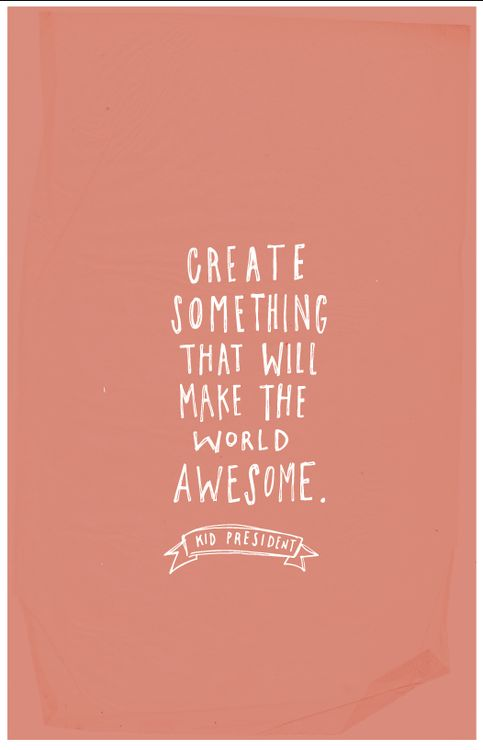 Make The World Awesome