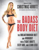 Christmas Abbott - Badass Body Diet