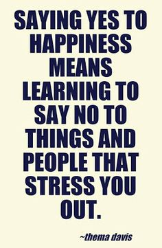 Say No to things that stress you out