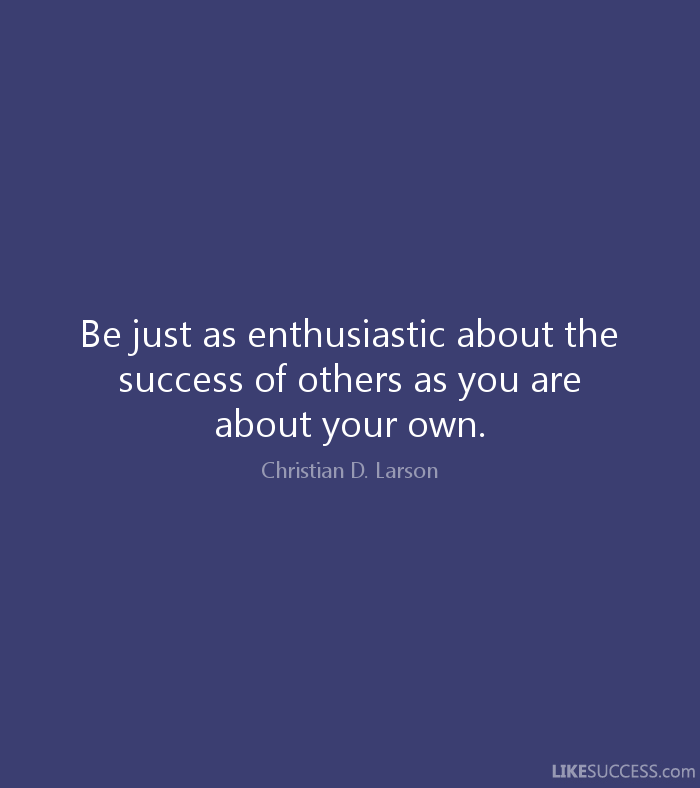 Be Enthusiastic about Others